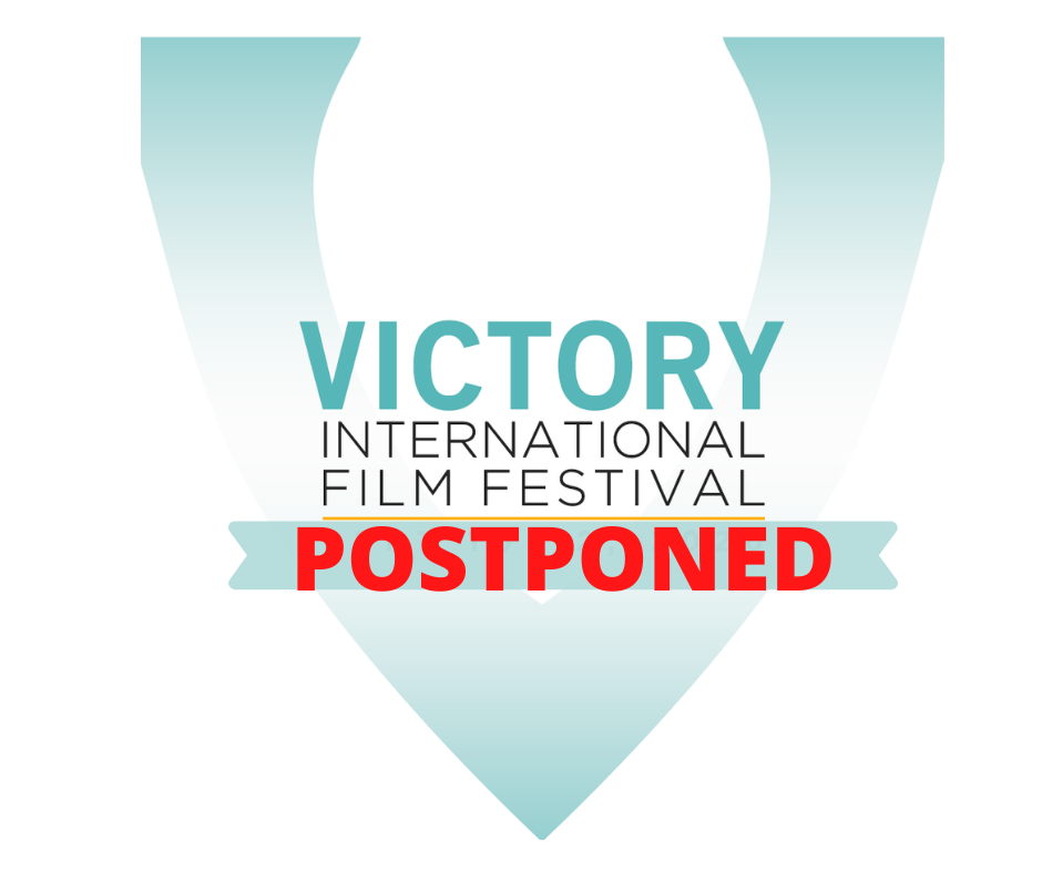 Victory International Film Festival Postponed